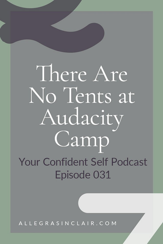 There Are No Tents at Audacity Camp: Coach Jennie