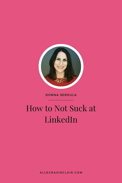So, You Suck at LinkedIn, There's no Need to be Embarrassed