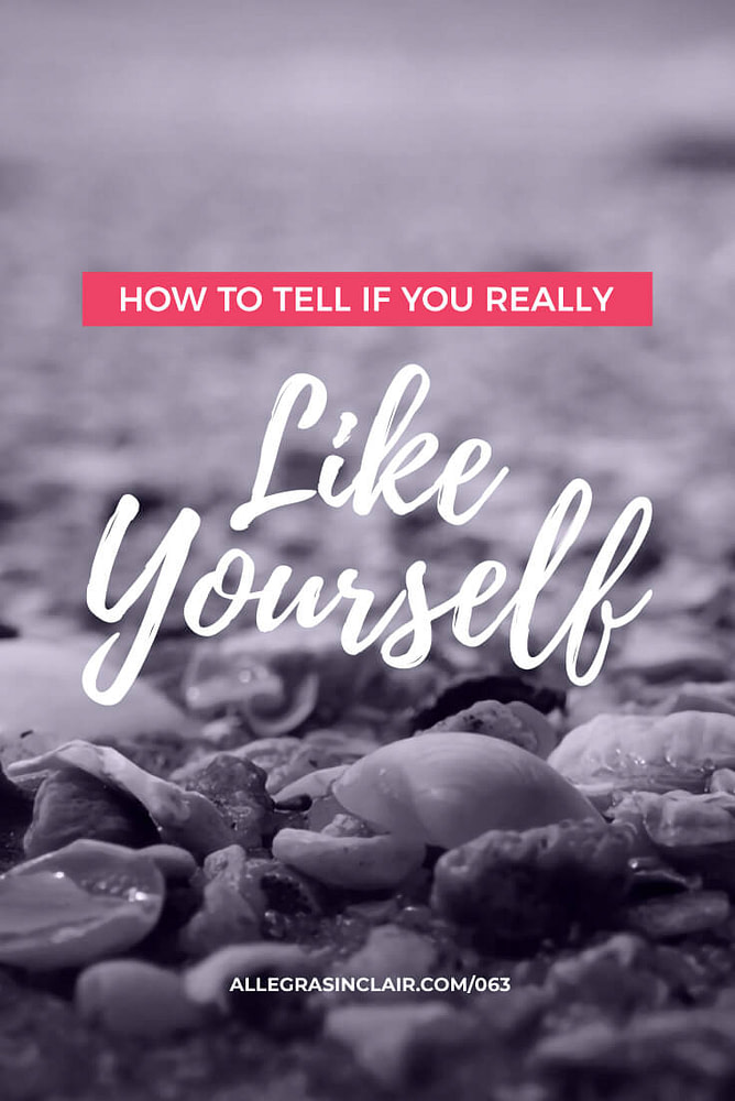 How to Tell If You Really Like Yourself