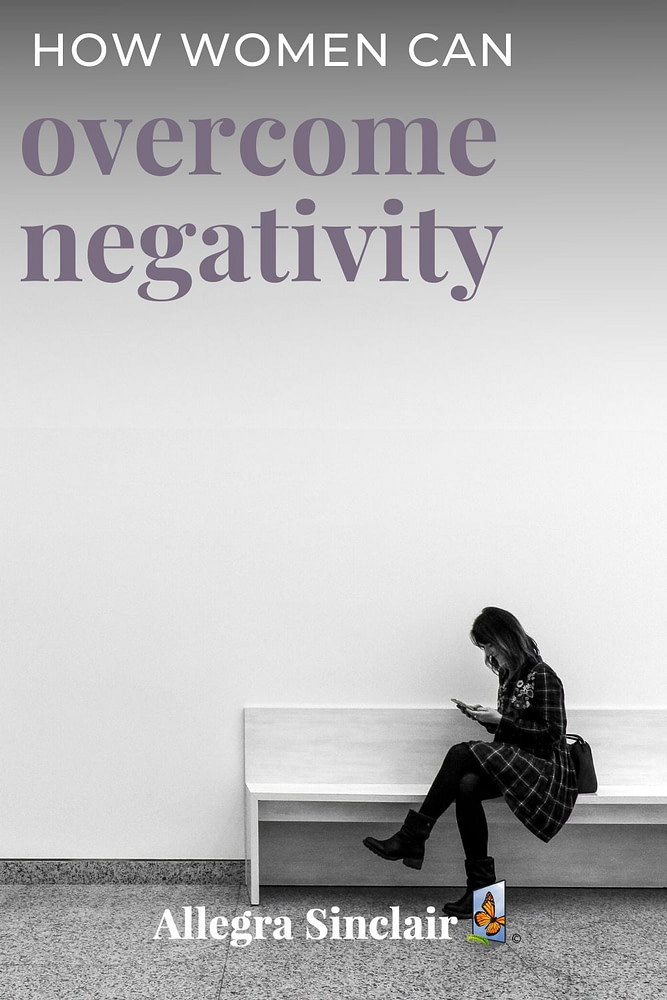 How Women Can Overcome Negativity