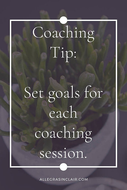 Coaching Tip Set Goals for Each Session