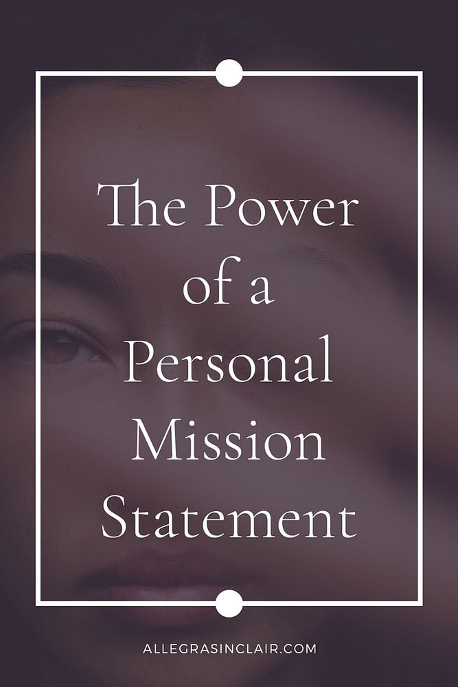 The Power of a Personal Mission Statement