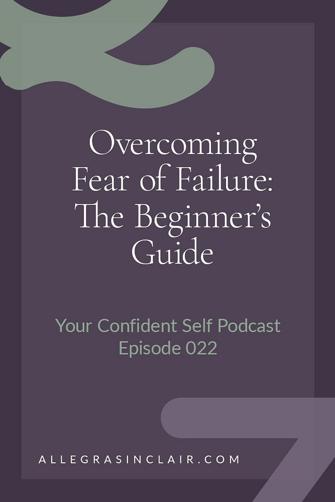 The Ultimate Guide to Overcoming Fear of Failure