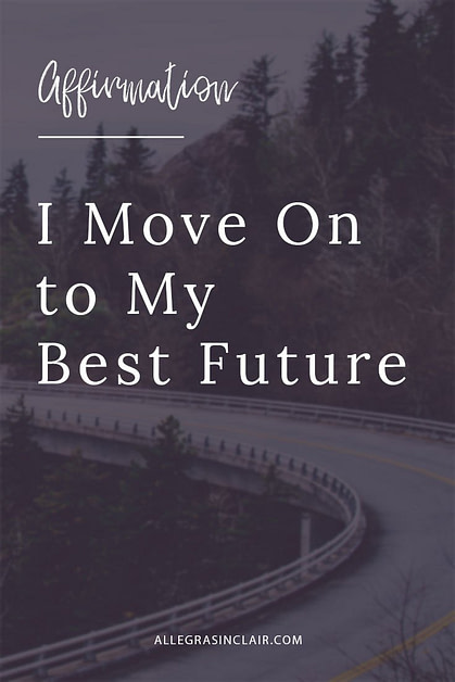 I Move On To My Best Future