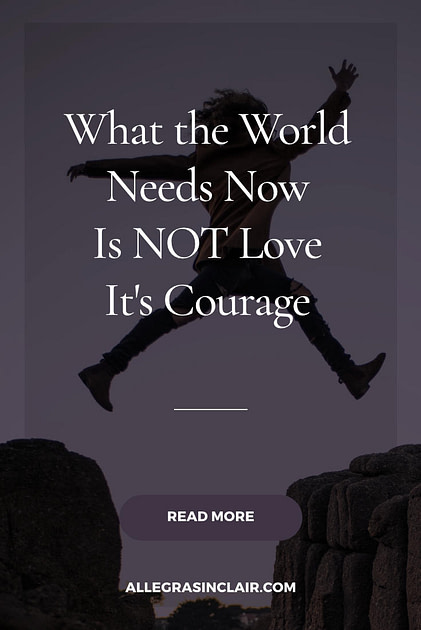 What The World Needs Now is NOT Love