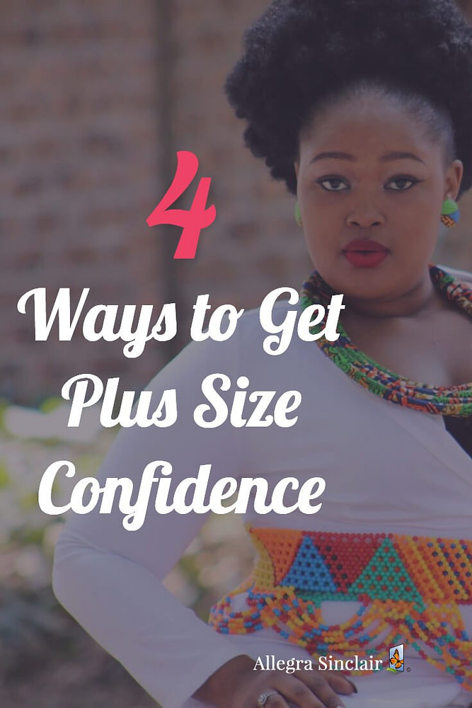 4 Ways To Get Plus Size Confidence