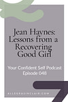 Lessons from a Recovering Good Girl