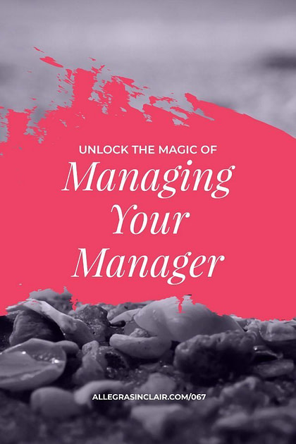 Unlock the Magic of Managing Your Manager