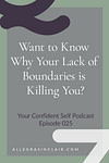 Want to Know Why Your Lack of Boundaries is Killing You?
