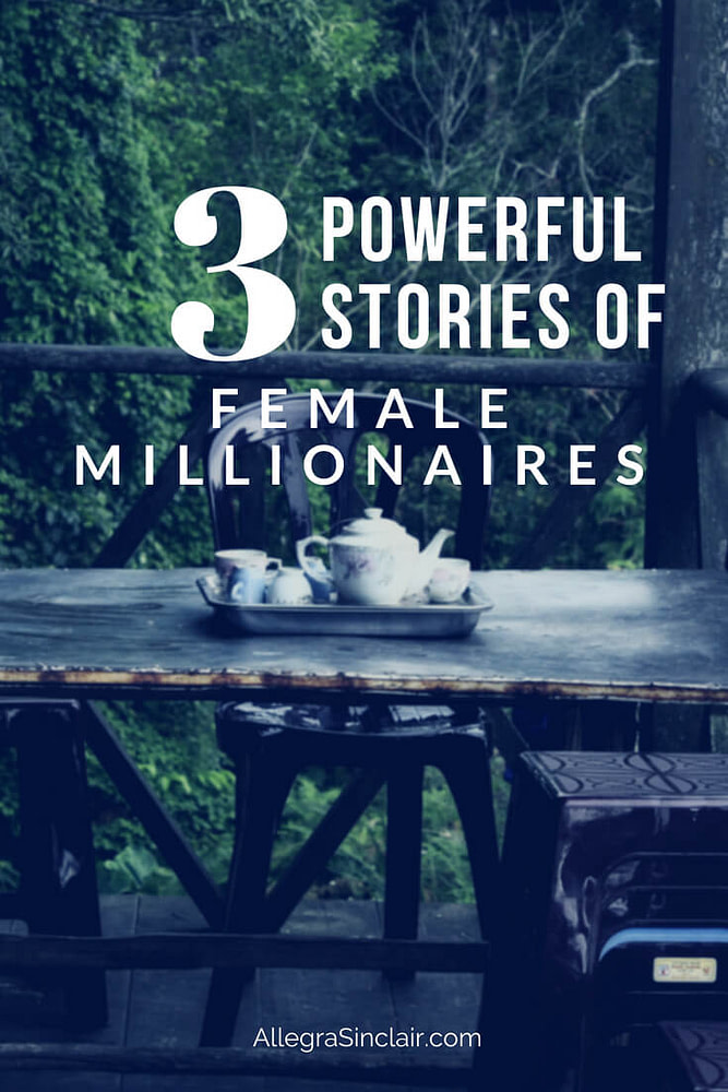 Learn 3 Powerful Stories of Female Millionaires