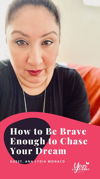 How to Be Brave Enough to Chase Your Dream