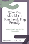 Why You Should Fly Your Freak Flag Proudly