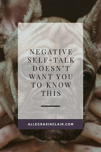 Negative Self-Talk Doesn't Want You to Know This