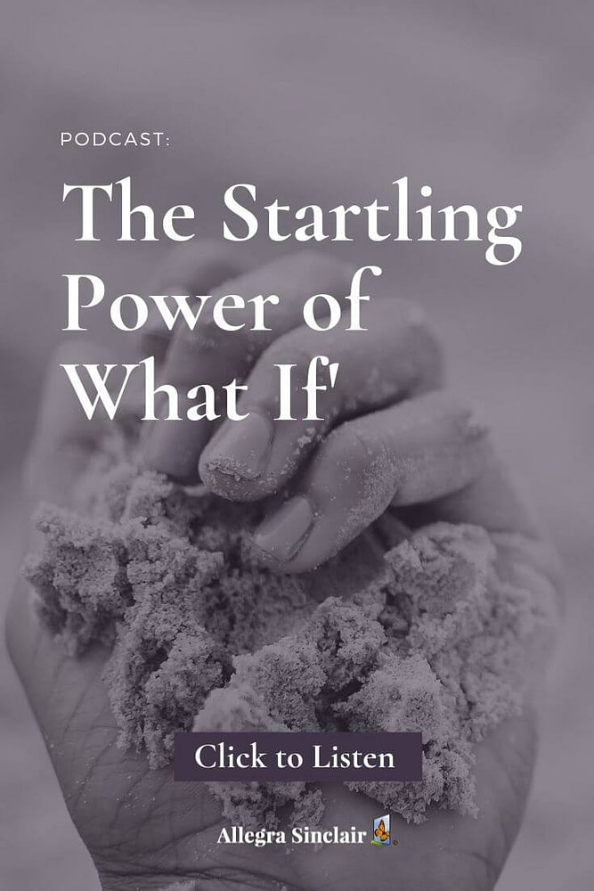 The Startling Power of 'What If'