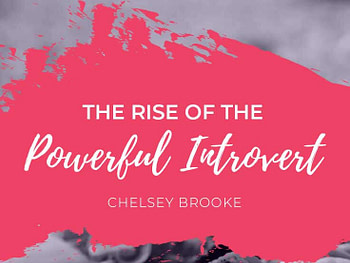 Your Confident Self podcast on the Rise of the Powerful Introvert