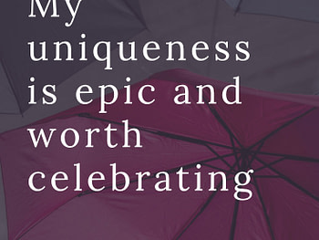 My uniqueness is epic affirmation