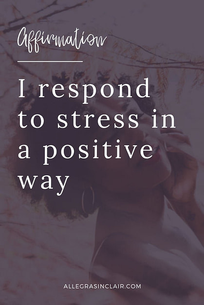 I Respond to Stress in a Positive Way